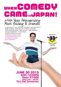 Mark Bailey's 25th Anniversary Osaka Standup Special @ Tin's Hall Tenmachou